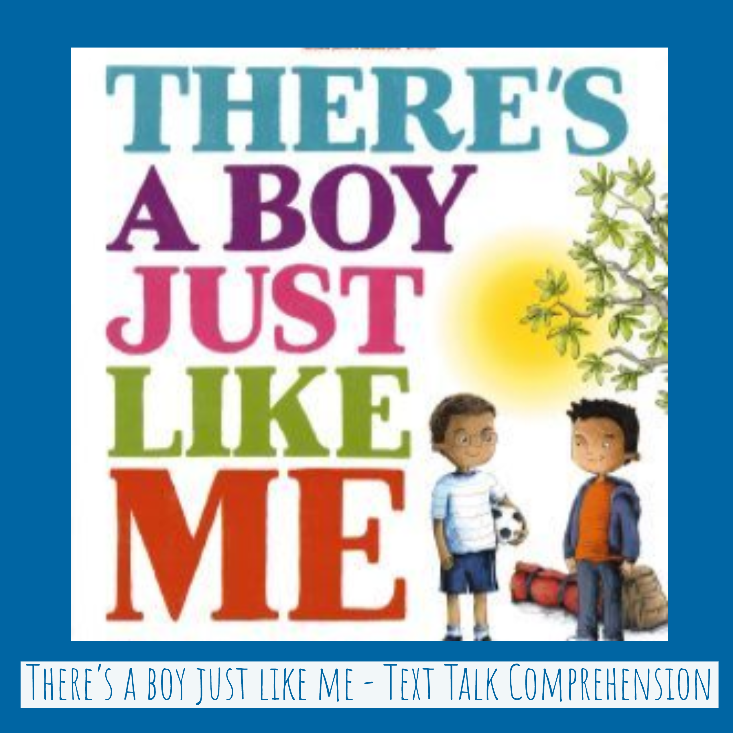 There's a boy just like me